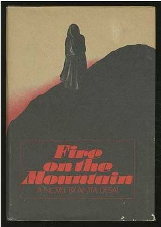 fire on the mountain by anita desai Document read online anita desais fire on the mountain a feminist novel anita desais fire on the mountain a feminist novel .