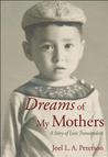 Dreams of My Mothers by Joel L.A. Peterson