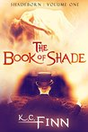 The Book Of Shade (Shadeborn 1)