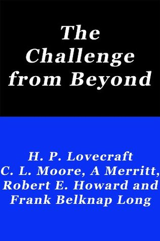 The Challenge From Beyond Robert E. Howard