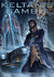 Keltan's Gambit (Chronicles of the Orion Spur, Book 2)