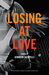 Losing at Love by Jennifer Iacopelli