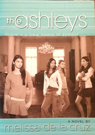 The Ashleys (The Ashleys, #1) by Melissa de la Cruz