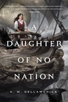 A Daughter of No Nation (Hidden Sea Tales, #2)
