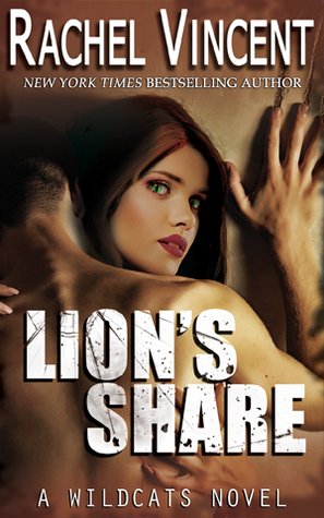 Rachel Vincent's Lion Share