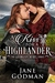 A Kiss for a Highlander (Georgian Rebel, #1)
