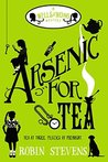 Arsenic for Tea (Wells and Wong, #2)