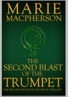 The Second Blast of the Trumpet (The Knox Trilogy