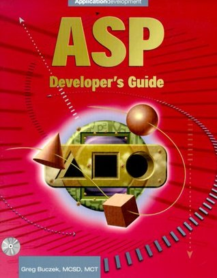ASP Developer's Guide [With CDROM] by Greg Buczek