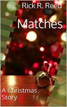 Matches: A Christmas Story