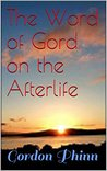 The Word of Gord on the Afterlife (The Word of Gord Series: Book Two 2)