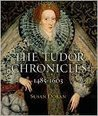 The Tudor Chronicles: 1485-1603