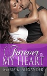 Forever in My Heart (Tangled Hearts, #2)