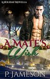 A Mate's Wish: (BBW Holiday Paranormal Romance)