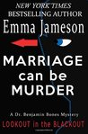 Marriage Can Be Murder (Dr. Benjamin Bones Mysteries) (Volume 1)