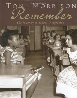 Remember by Toni Morrison