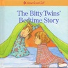 The Bitty Twins' Bedtime Story