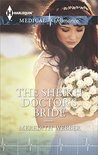 The Sheikh Doctor's Bride