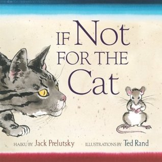 If Not for the Cat by Jack Prelutsky