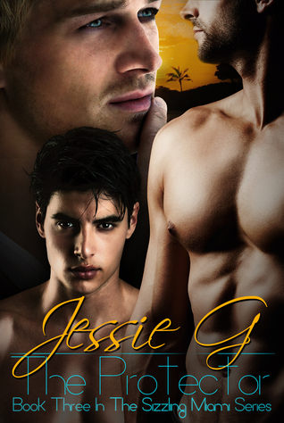 The Protector (Sizzling Miami #3)