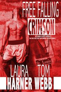 Free Falling Crimson (Altered States, #3)