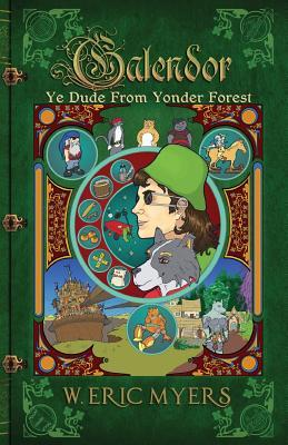 Galendor [Ye Dude from Yonder Forest] by W. Eric Myers