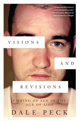Visions and Revisions: Coming of Age in the Age of AIDS