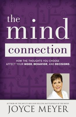 The Mind Connection by Joyce Meyer
