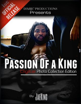 Passion Of a King - Digital Fantasy Photo Collection  by  Jae King