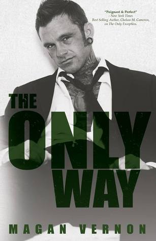 The Only Way by Magan Vernon