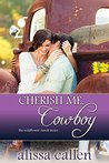 Cherish Me, Cowboy (The Wildflower Ranch Series #1)