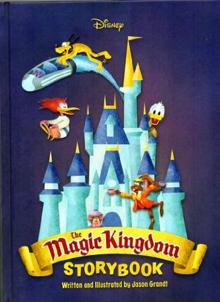 Magic Kingdom Storybook (Walt Disney Parks and Resorts Merchandise Custom Pub)