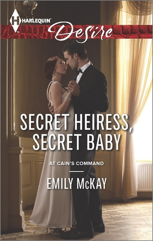 Secret Heiress, Secret Baby (At Cain's Command, #4)