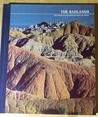 The Badlands (Time-Life American Wilderness Series)