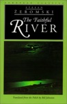 The Faithful River