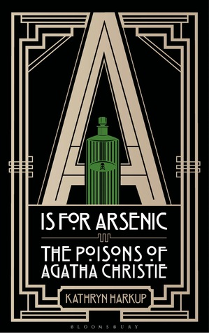 is for Arsenic: The Poisons of Agatha Christie