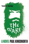 The Wake: A Novel