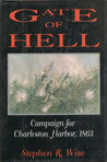 Gate of Hell: Campaign for Charleston Harbor, 1863