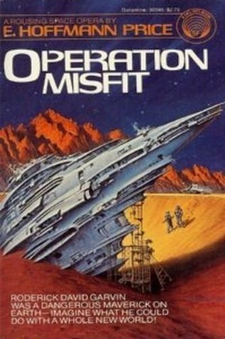 Operation Misfit by E. Hoffmann Price