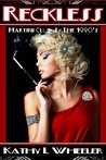 Reckless (Martini Club 4 - The 1920s, #3)