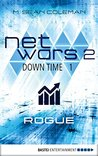 netwars 2 - Down Time 1: Rogue: Thriller