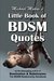 Michael Makai's Little Book of BDSM Quotes by Michael Makai