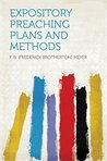 Expository Preaching Plans and Methods