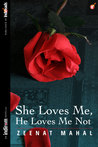 She Loves Me, He Loves Me Not