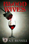 Blood Wives (Generations #3)