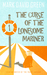 The Curse of the Lonesome Mariner (Paperback)