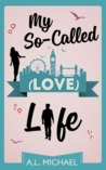 My So-Called (Love) Life