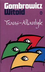 Trans-Atlantyk by Witold Gombrowicz