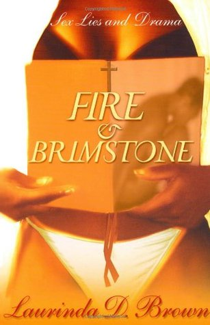 Fire & Brimstone by Laurinda D. Brown