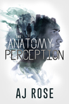 The Anatomy of Perception by A.J.  Rose